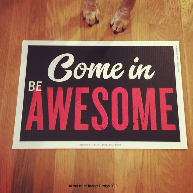 Image of New Welcome Be Awesome Signage