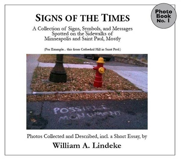 """Image of """"Possible Monument"""", a collection of sidewalk sign photography"""