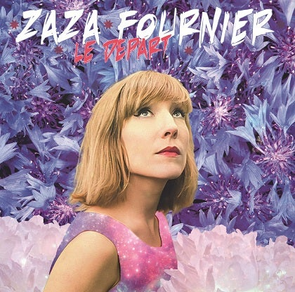 Image of ZAZA FOURNIER - Le Départ - CD Cristal