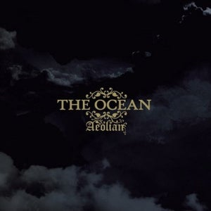 Image of THE OCEAN - Aeolian / CD