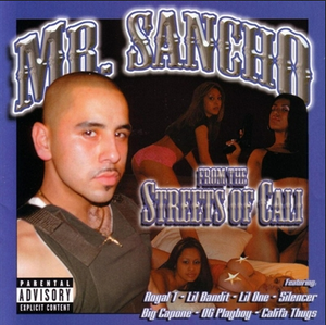 Image of Mr. Sancho From The Streets Of Cali