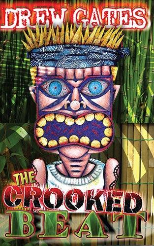 Image of The Crooked Beat – Drew Gates