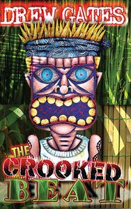 Image of The Crooked Beat – Drew Gates