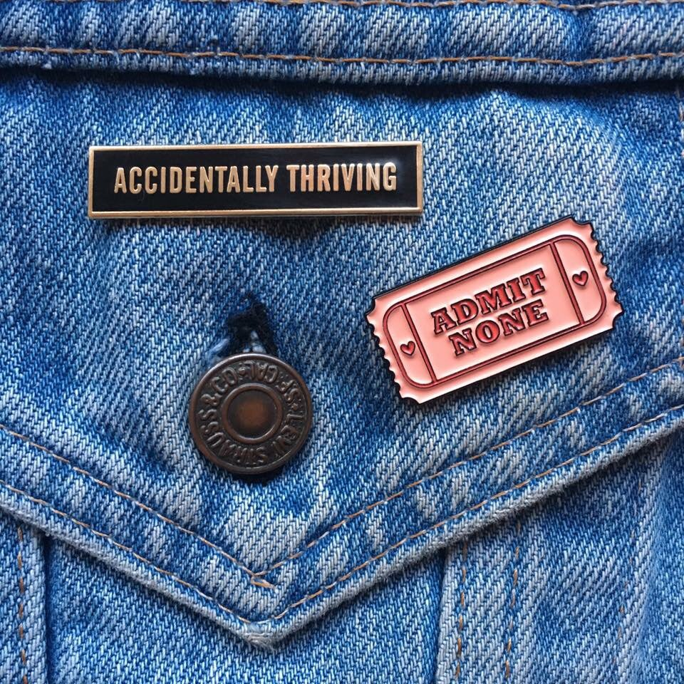 Image of Accidentally Thriving Pin