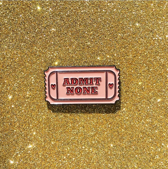 Image of Admit None pin