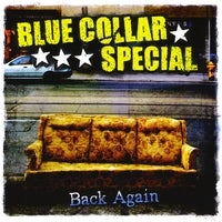 Image of Blue Collar Special - Back Again - CD