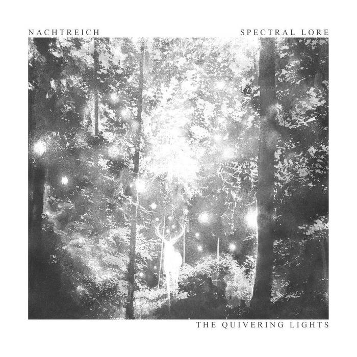 Image of Nachtreich/Spectral Lore - The Quivering Lights (LP)