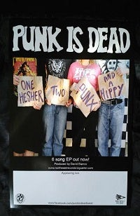 Image of Punk Is Dead - 11 x 17 Poster