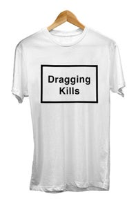 Image of DRAGGING KILLS TEE <br /> WHITE