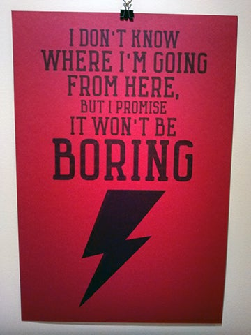 Image of David Bowie Quote Poster