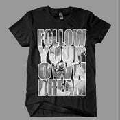 Image of Follow Your Own Dream Tee
