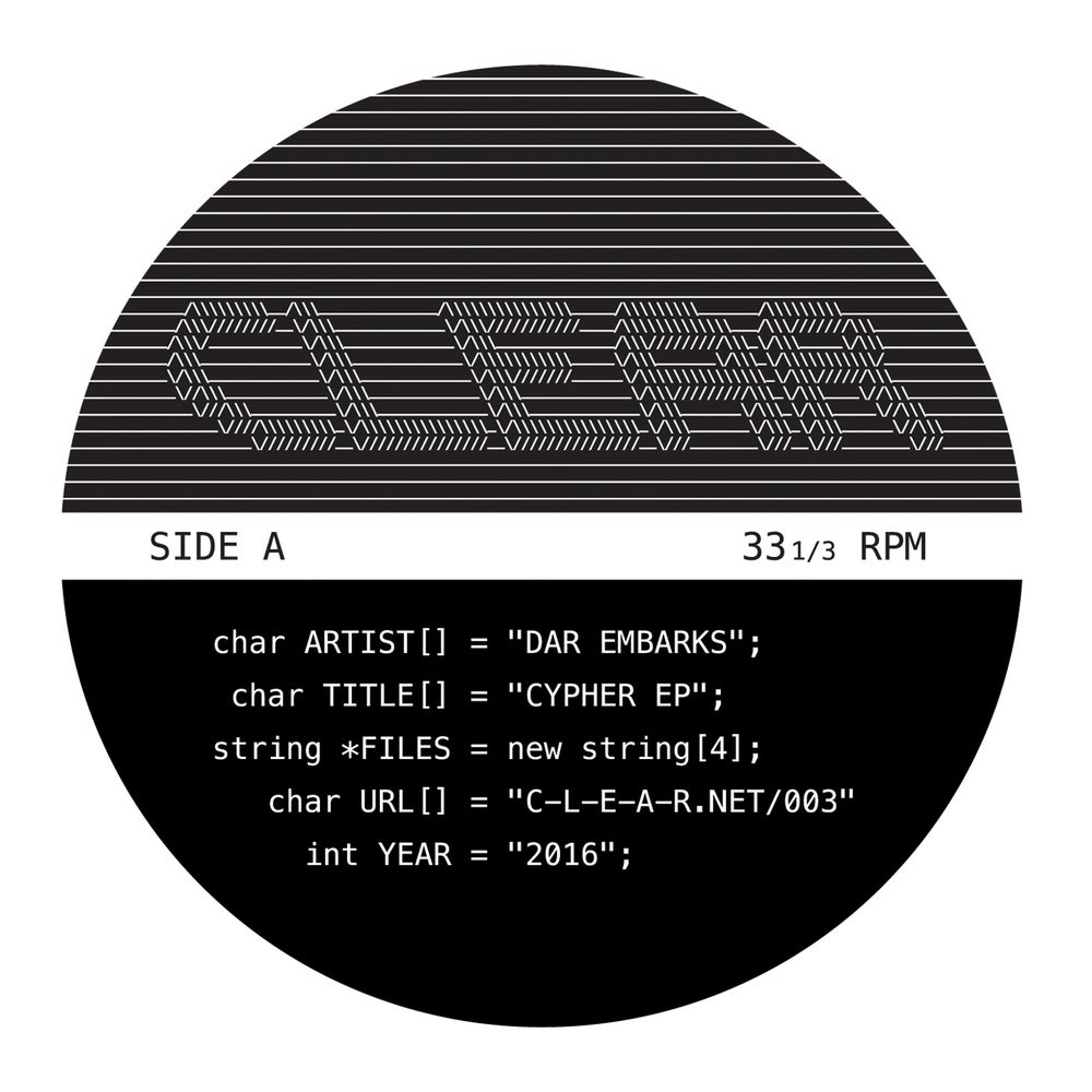 Image of CLEAR003 - Dar Embarks - Cypher EP