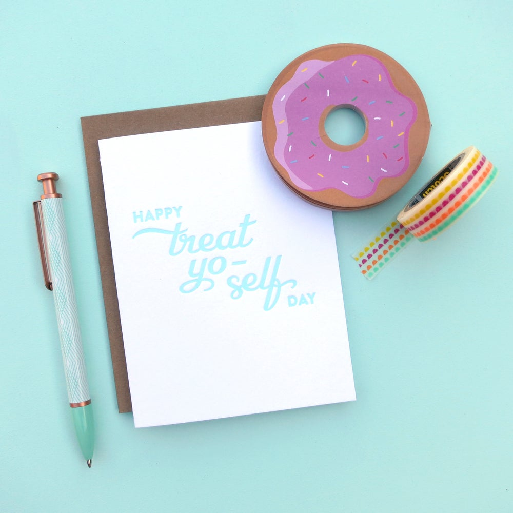 Image of treat yo-self letterpress card