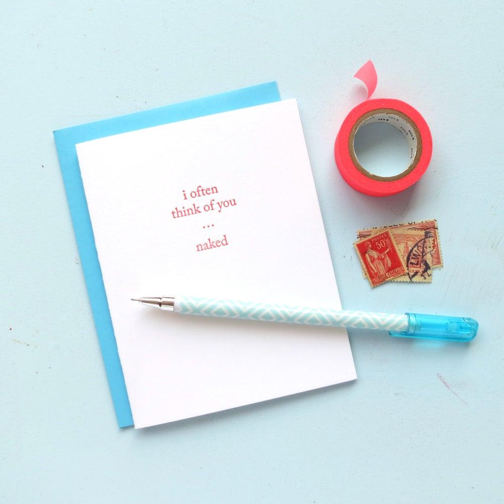 Image of i often think of you…naked letterpress greeting card
