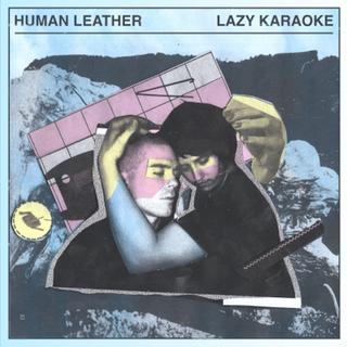 "Image of Human Leather - ""Lazy Karaoke"" LP"