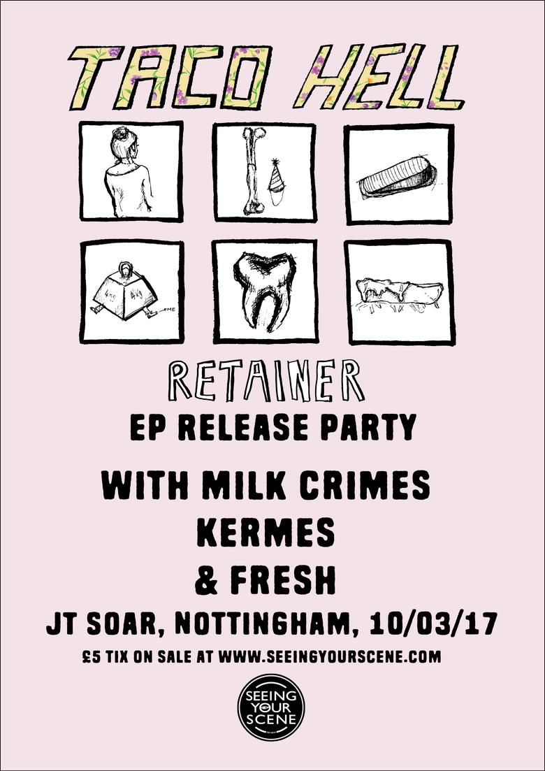 Image of Taco Hell EP release show w/ Milk Crimes + Kermes + Fresh