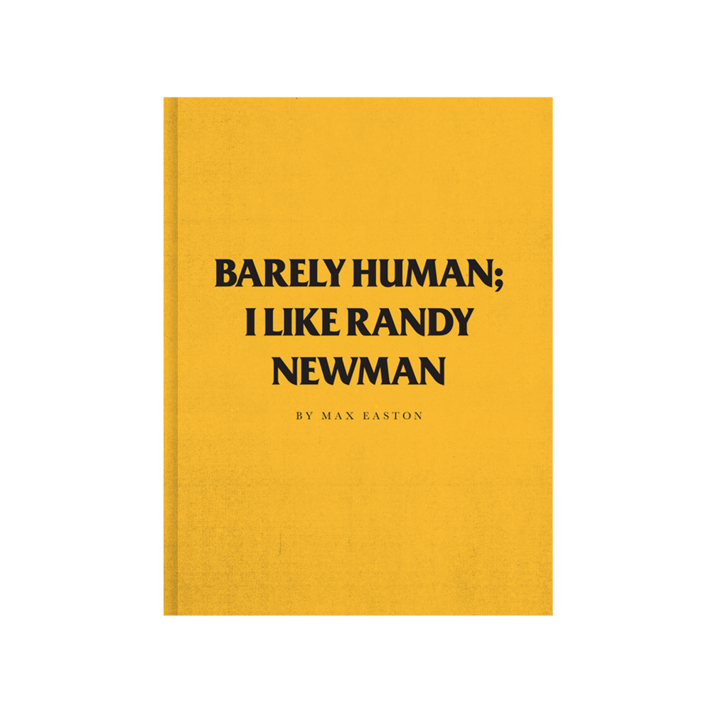 Image of Barely Human: I Like Randy Newman (Very Limited Actual Final Reprint)