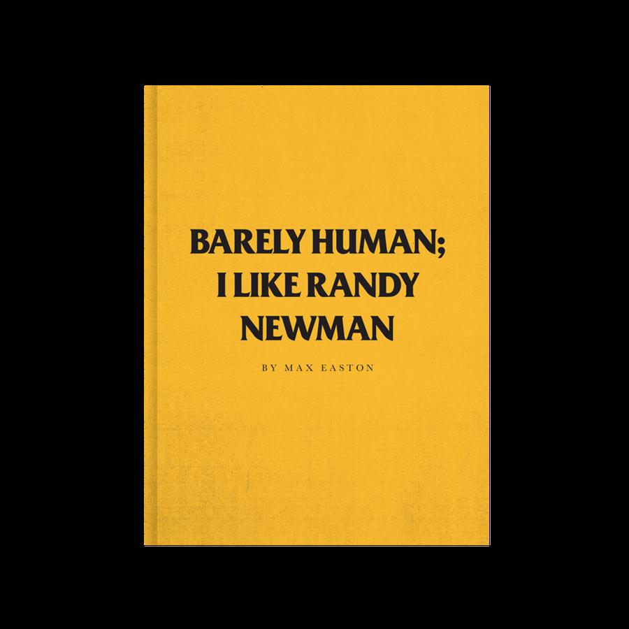 Image of Barely Human: I Like Randy Newman