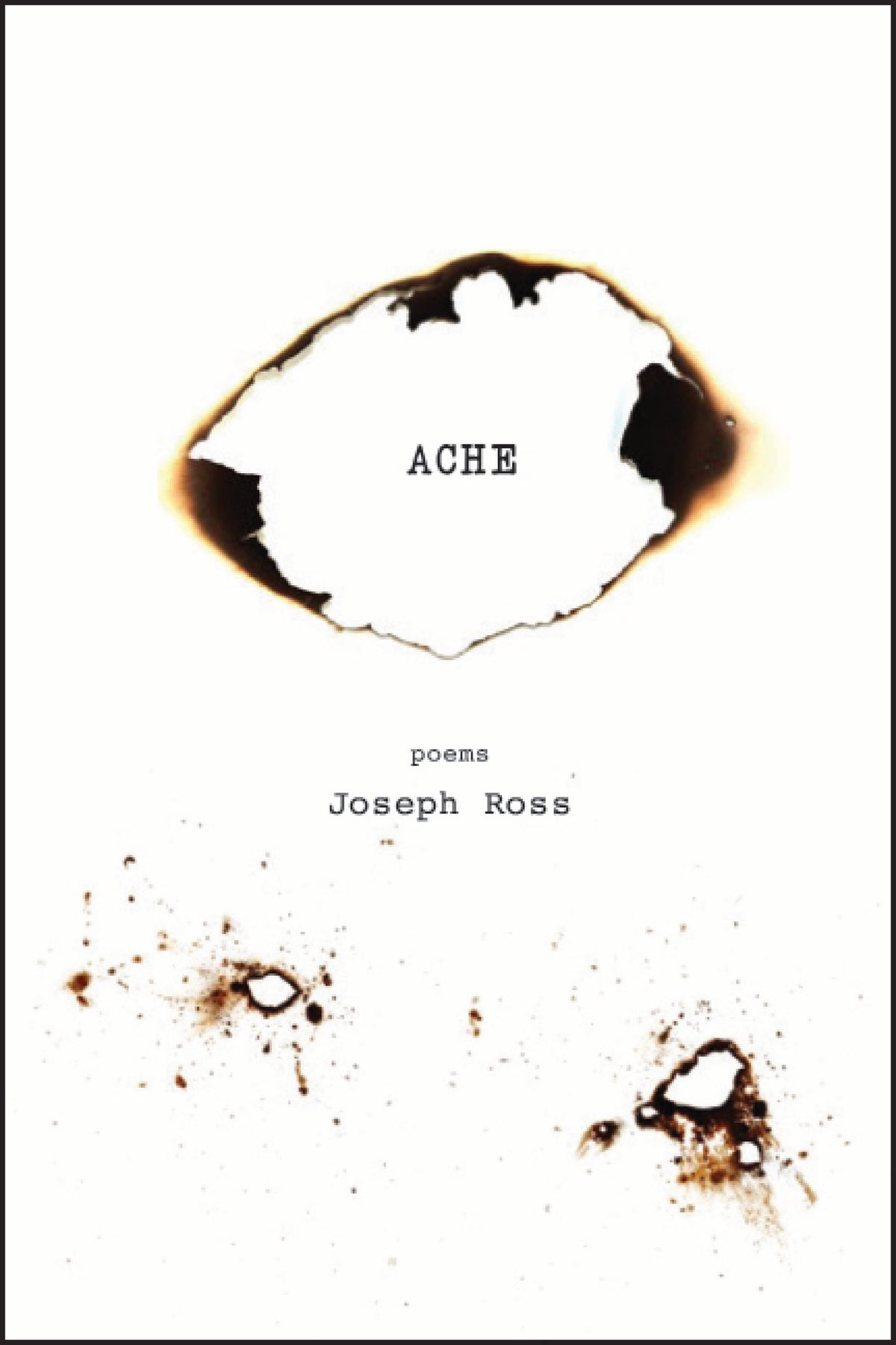 Image of Ache by Joseph Ross *PRE-ORDER*