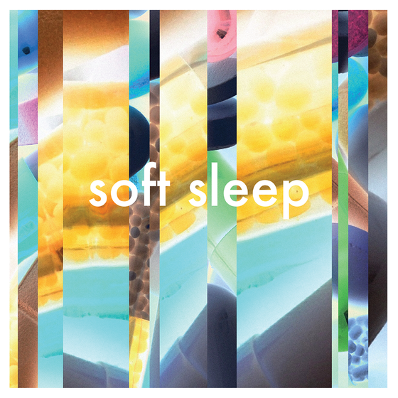 Image of Soft Sleep - Soft Sleep