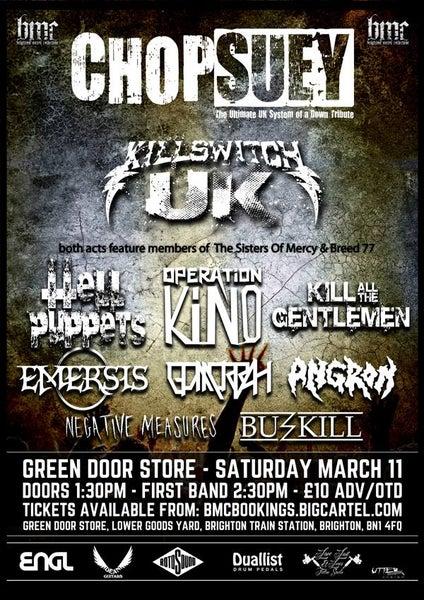 Image of Chop Suey + Killswitch UK