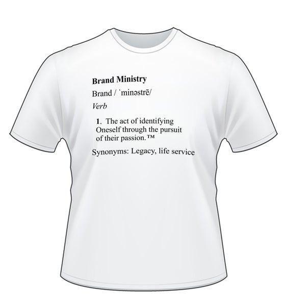 Image of Brand Ministry Shirt