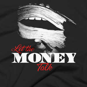 Image of Let The Money Talk 2.0 by Urban Nerd ™