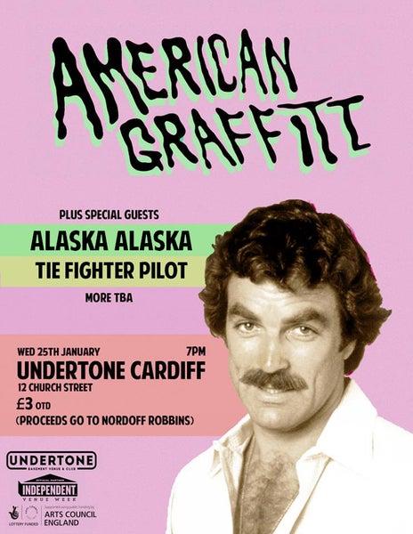 Image of American Graffiti at Undertone / £3 Charity Show / 25th Jan