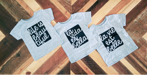 Image of La Vida es Bella ) Infant Onesie or Infant Tee