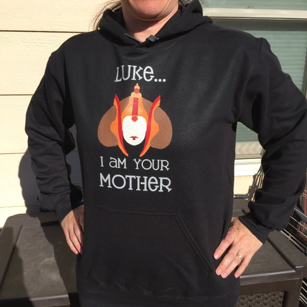 Image of I Am Your Mother Hoodie