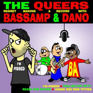 """Image of The Queers \ Bassamp & Dano split 7"""""""