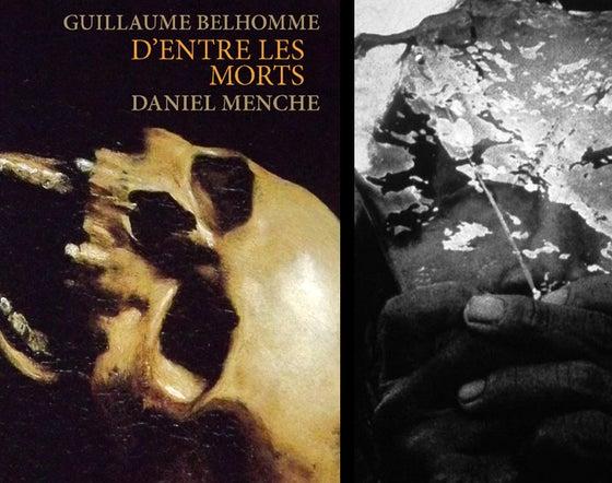 Image of D'entre les morts de Guillaume Belhomme & Daniel Menche