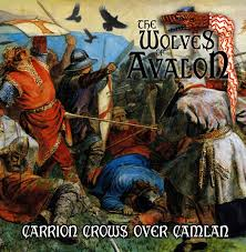Image of  The Wolves Of Avalon ‎– Carrion Crows Over Camlan
