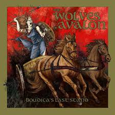 Image of  The Wolves Of Avalon ‎– Boudicca's Last Stand