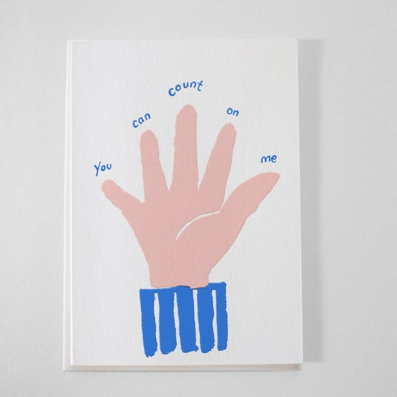 Image of You can Count on me card - Friendship card / Support / I'm there for you