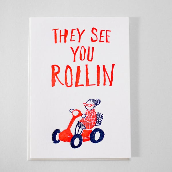 Image of They see you Rolling - Retirement or any rocking occasion