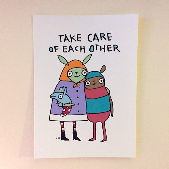 Image of Take Care of Each Other print