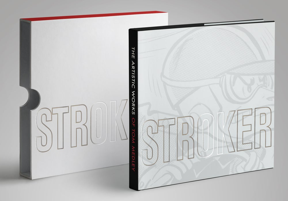 Image of Stroker - The Artistic Works of Tom Medley - Limited Edition