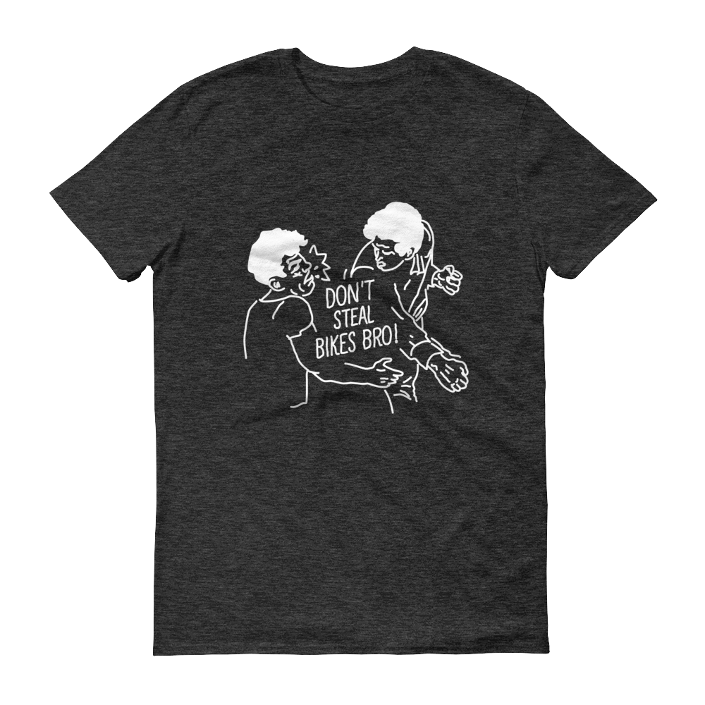 Image of Don't Steal Bikes Bro Tee