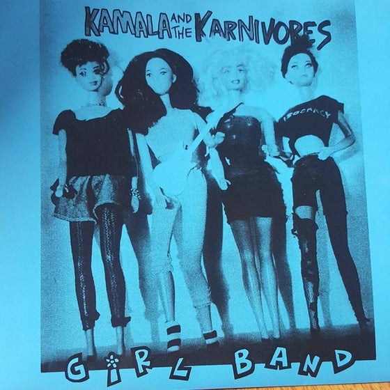 "Image of ""Girl Band"" - Kamala and the Karnivores (7"" vinyl)"