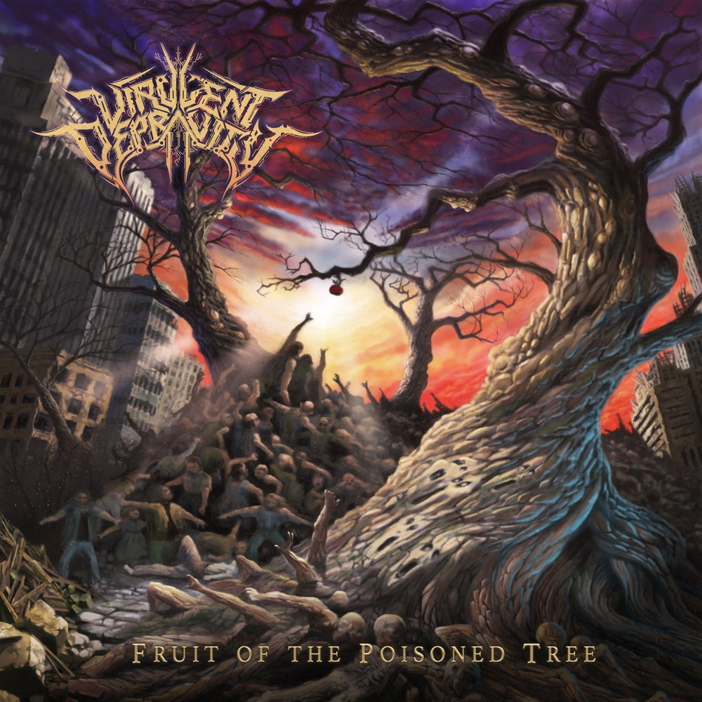 Image of Virulent Depravity - Fruit of the Poisoned Tree - CD