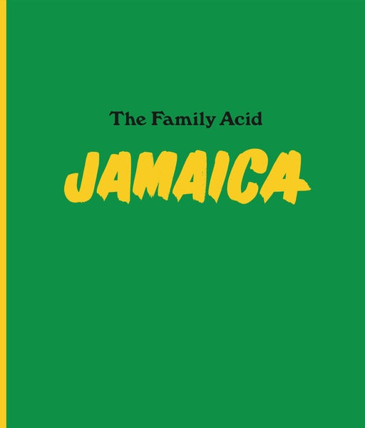 Image of The Family Acid Jamaica - PRIORITY MAIL SHIPPING