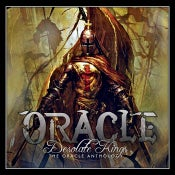 Image of ORACLE - Desolate Kings: The Oracle Anthology