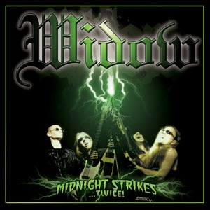Image of WIDOW - Midnight Strikes...Twice!
