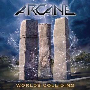 Image of ARCANE - Worlds Colliding