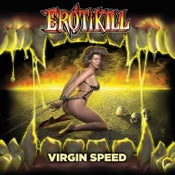 Image of EROTIKILL - Virgin Speed [BOOTCAMP SERIES #17]