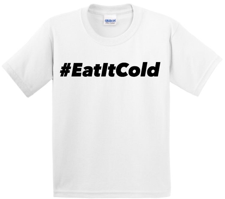 Image of #EatItCold By Pookie Jr White T-Shirt (Black)