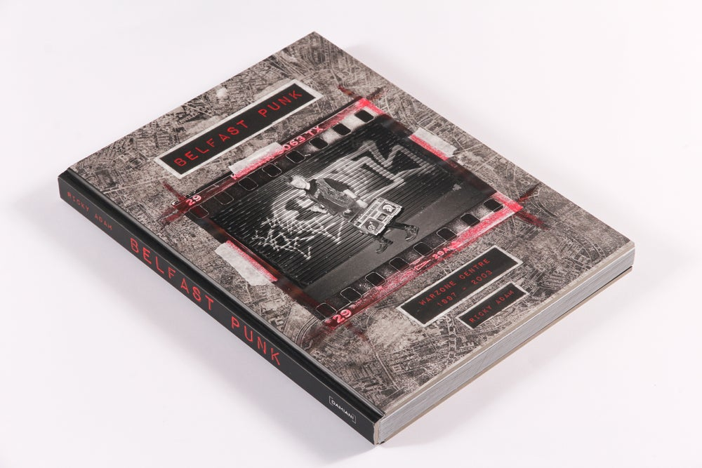 Image of Photo book: Belfast Punk (Warzone Centre 97' - 2003)
