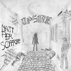 "Image of UPSIDE  ""Nati Per Soffire"" 7"""