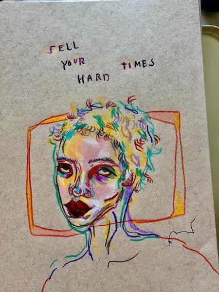Image of sell your hard times print